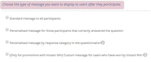 Choose the type of message you want to display to users after they participate