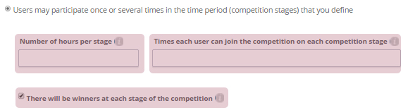 Users may participate once or several times in the time period (competition stages) that you define