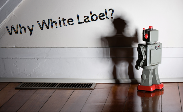 Why White Label?