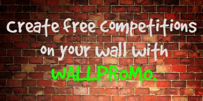 Create free competitions on your wall with WallPromo