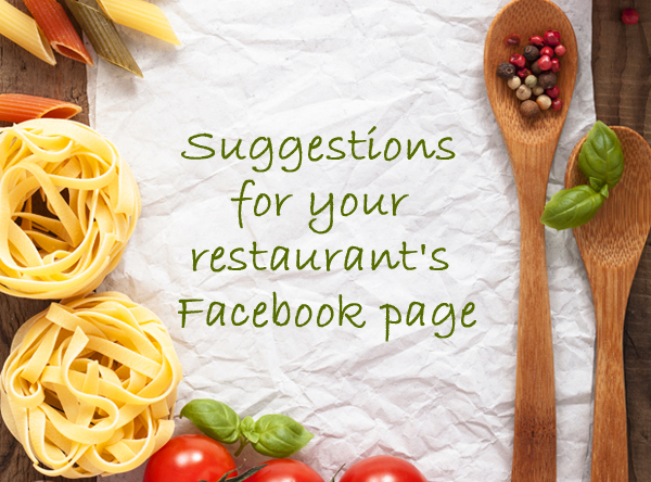Suggestions for your restaurant's Facebook page