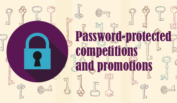 Password-protected competitions and promotions