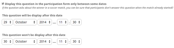 Display this question in the participation form only between some dates