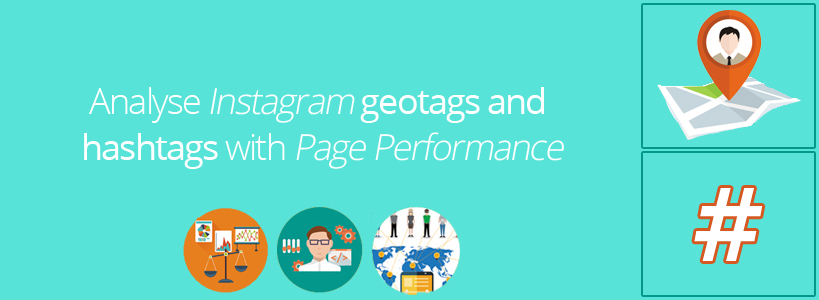 Analyse Instagram geotags and hashtags with Page Performance