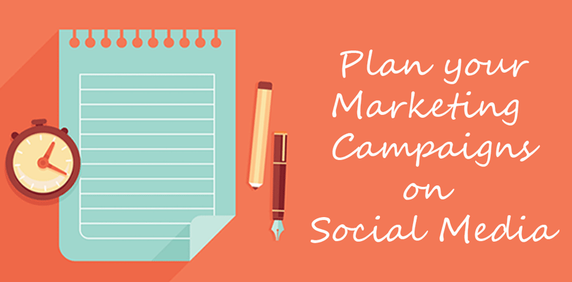Plan your Marketing Campaigns