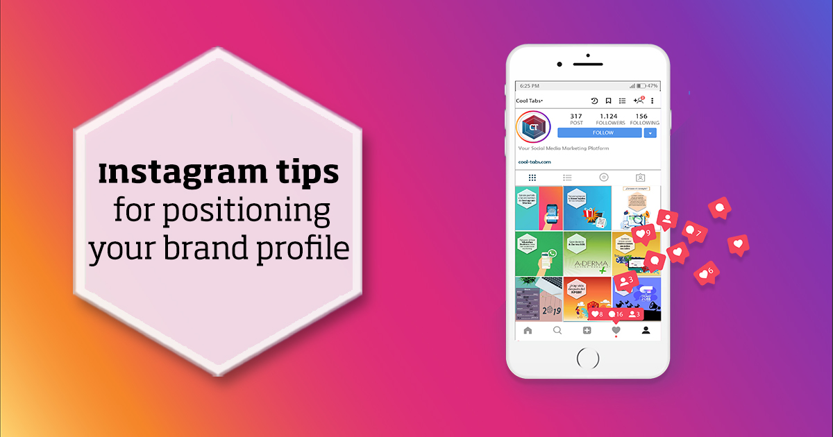 Instagram tips for positioning and make the most out of your brand