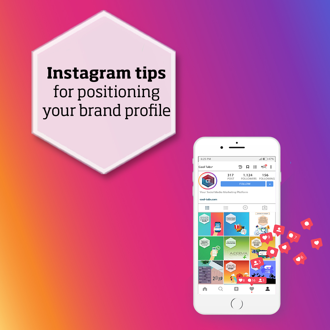 Instagram Tips For Positioning And Make The Most Out Of Your