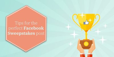 Facebook sweepstakes perfect post