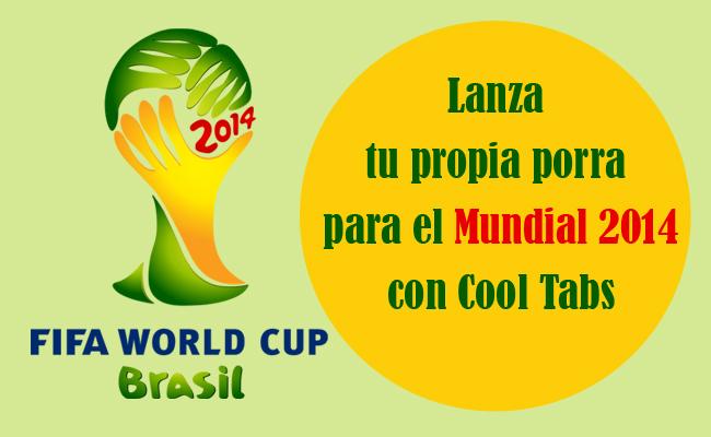 Lanza tu propia porra para el Mundial 2014 con Cool Tabs