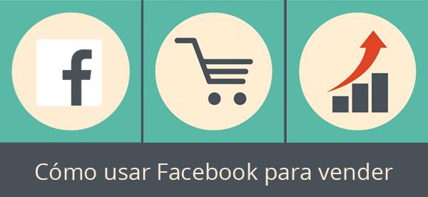 Cómo usar Facebook para vender