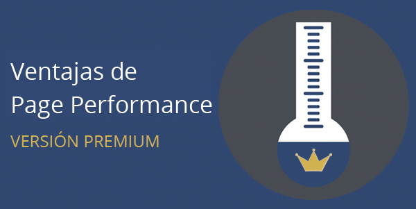 Ventajas de Page Performance Premium