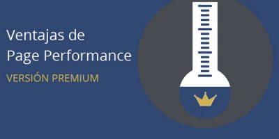 Ventajas de la versión premium de Page Performance