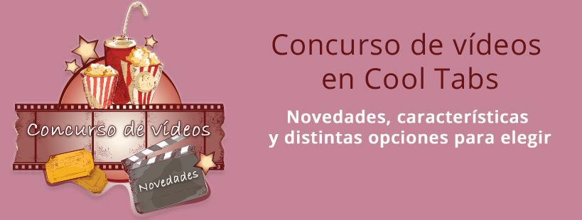 Concurso de vídeos: Novedades y opciones