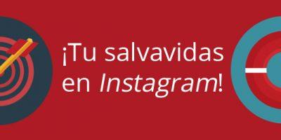 Tu salvavidas en Instagram