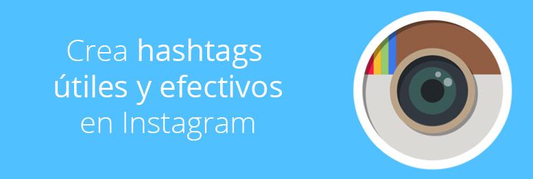 Cómo poner en marcha hashtags eficaces