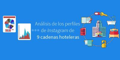 Análisis de los perfiles de Instagram de 9 cadenas hoteleras