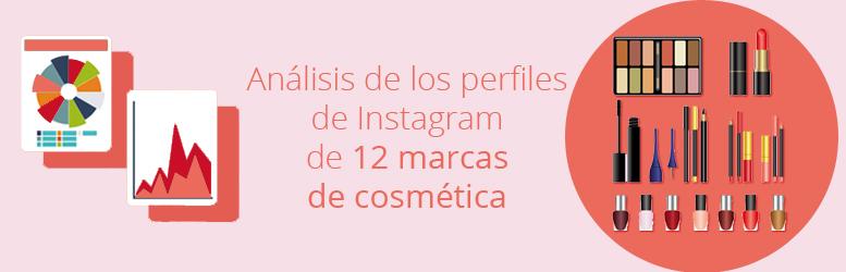 Análisis de los perfiles de Instagram de 12 marcas de cosmética