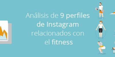 Análisis de 9 perfiles de Instagram relacionados con el fitness