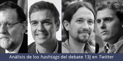 Análisis de los hashtags en Twitter del debate 13J