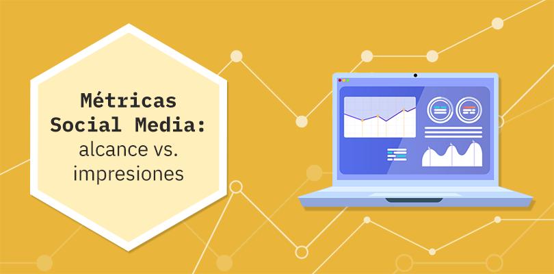 métricas social media: alcance e impresiones