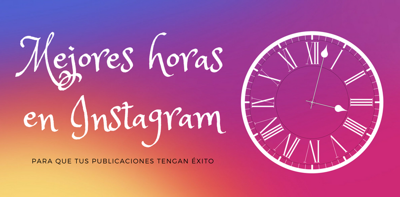 mejores horas en instagram