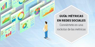 Guía: métricas en redes sociales