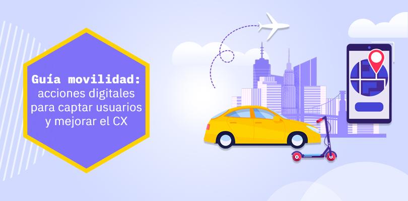 sector movilidad y transporte: acciones de marketing digital