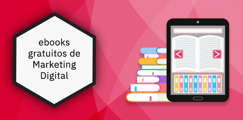 ebooks gratuitos de marketing digital