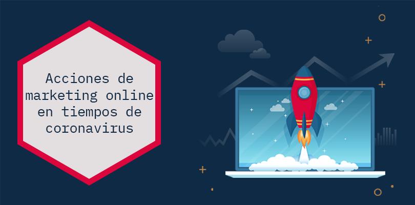 acciones de marketing online: marcas y coronavirus